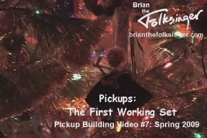 Pickups: The First Working Set