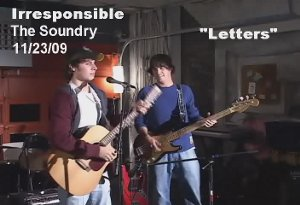 Irresponsible live at the Soundry